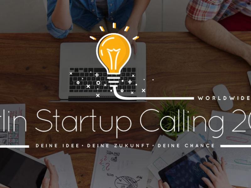Berlin startup calling 2016 beste tech idee gesucht for Idee start up 2016